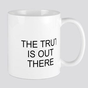 THE TRUTH IS OUT THERE Mugs