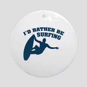 I'd rather be surfing Ornament (Round)