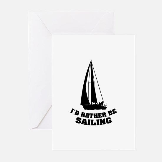 I'd rather be sailing Greeting Cards (Pk of 10)