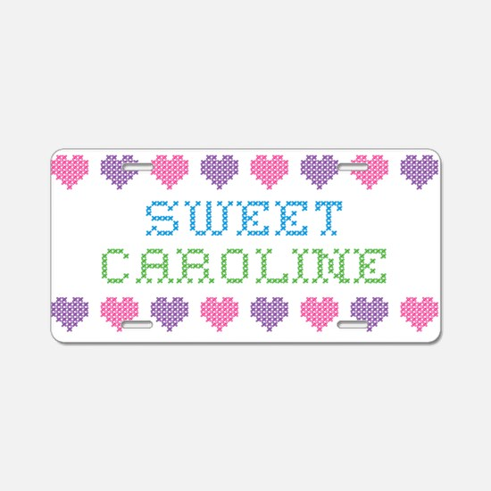 Sweet CAROLINE Aluminum License Plate
