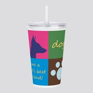 dogs are a girl's Acrylic Double-wall Tumbler