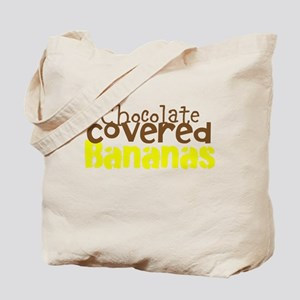 Chocolate Covered bananas Tote Bag