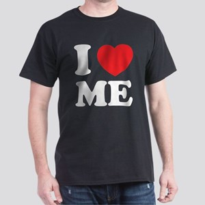 I love me Dark T-Shirt