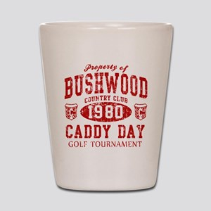 Caddyshack Bushwood CC Caddy Shot Glass