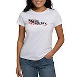 Dance like everyone is watchi Women's T-Shirt