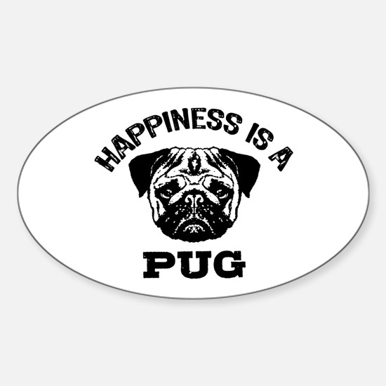Happiness Is A Pug Sticker (Oval)