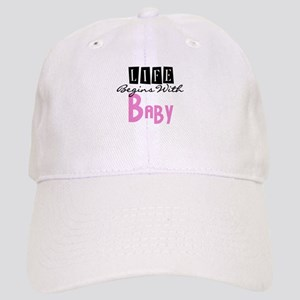 Life Begins With Baby Cap