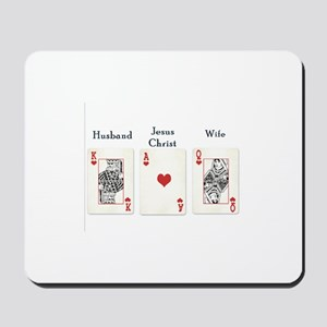 Ace, King, Queen, Jesus, Husband, Wife Mousepad