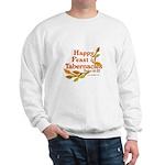 Happy Feast of Tabernacles Sweatshirt