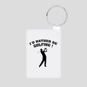 I'd rather be golfing ! Aluminum Photo Keychain