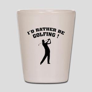 I'd rather be golfing ! Shot Glass