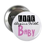 Life Begins With Baby Button