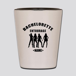 Custom Bachelorette Entourage (Add Name) Shot Glas