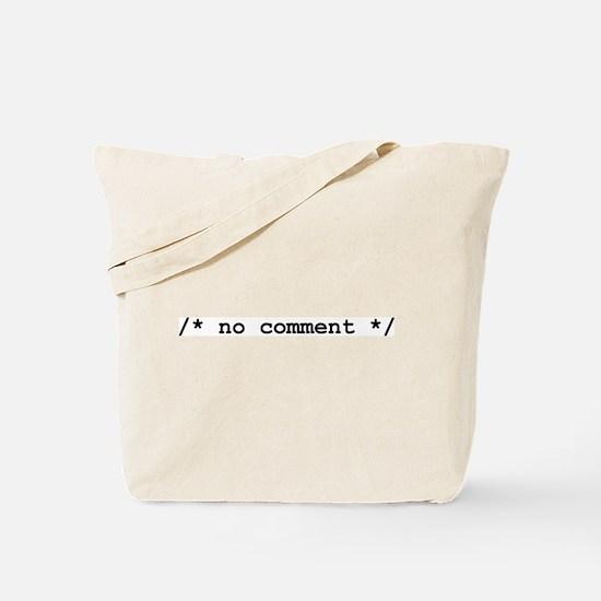 no comment Tote Bag