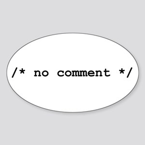 no comment Sticker (Oval)