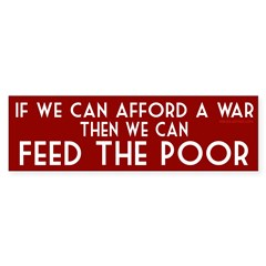If we can afford a war then we can feed the poor