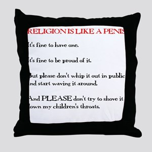 Religion is Like a Penis Throw Pillow