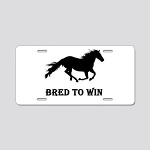 Bred To Win Horse Racing Aluminum License Plate