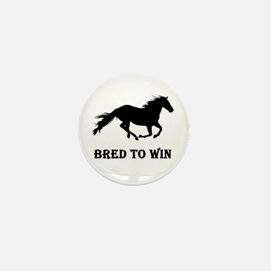 Bred To Win Horse Racing Mini Button