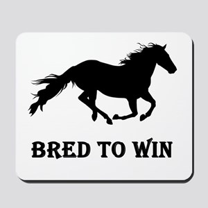Bred To Win Horse Racing Mousepad