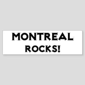 Montreal Rocks! Bumper Sticker