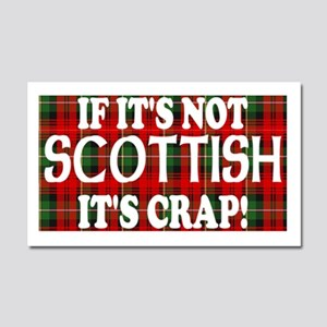 If it's not Scottish, It's Cr Car Magnet 20 x 12