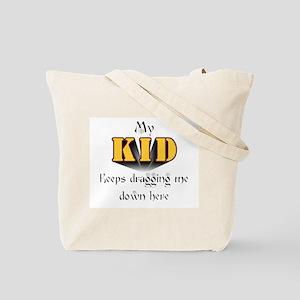 My Kids Drag me ...