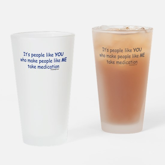 People Like You.. Drinking Glass