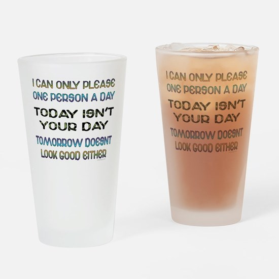 I Can Only Please... Drinking Glass