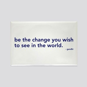 be the change in the world Rectangle Magnet