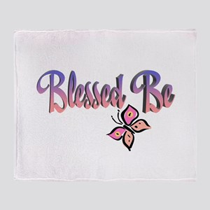Blessed Be Throw Blanket
