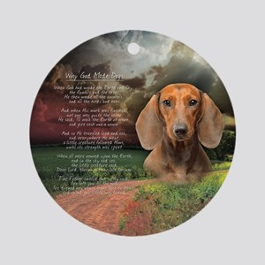 """""""Why God Made Dogs"""" Dachshund Ornament (Round)"""