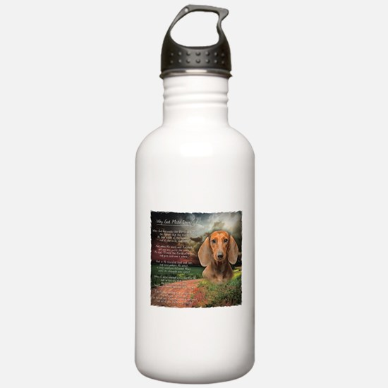"""""""Why God Made Dogs"""" Dachshund Water Bottle"""