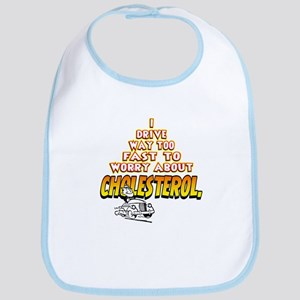 Your Cholesterol... Bib