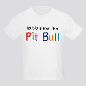 Big Sis is a Pit Bull Kids Light T-Shirt
