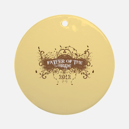 2012 Grunge Bride Father Ornament (Round)