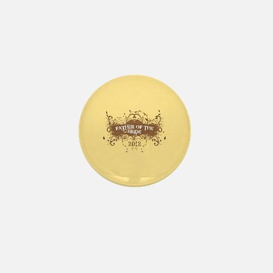 2012 Grunge Bride Father Mini Button