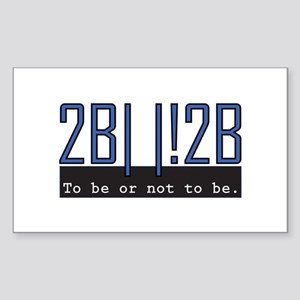 To be or not to be for nerds Sticker (Rectangle 10