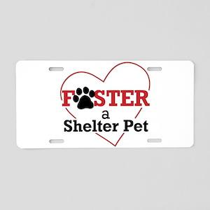 Foster a Shelter Pet Aluminum License Plate
