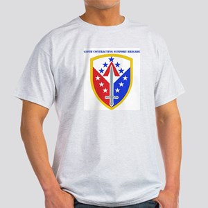 SSI - 410th Support Bde with text Light T-Shirt