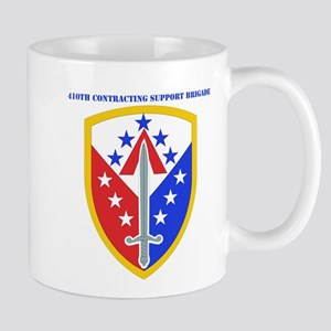 SSI - 410th Support Bde with text Mug