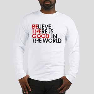 Be The Good In The World Long Sleeve T-Shirt
