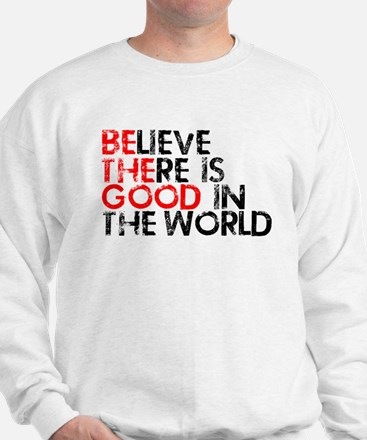 Be The Good In The World Sweatshirt