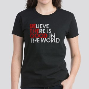 Be The Good In The World Women's Dark T-Shirt