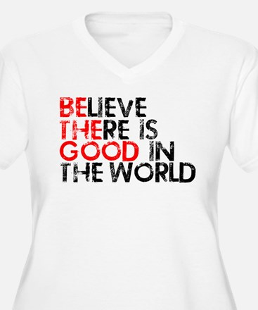 Be The Good In The World T-Shirt