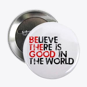 """Be The Good In The World 2.25"""" Button"""
