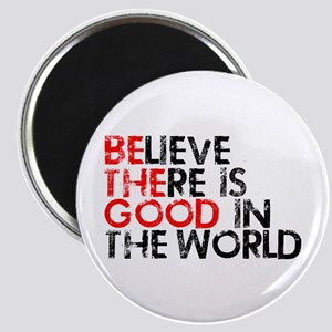 Be The Good In The World Magnet