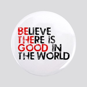 """Be The Good In The World 3.5"""" Button"""