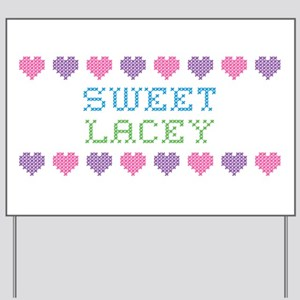 Sweet LACEY Yard Sign