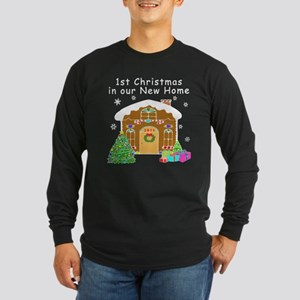 1st Christmas In Our New Home Long Sleeve Dark T-S